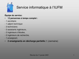Service informatique à l'IUFM