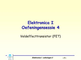 Elektronica I Oefeningensessie  4