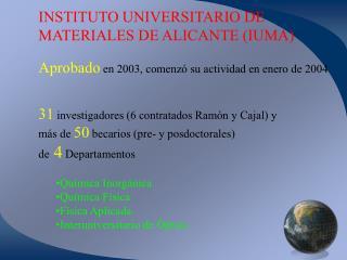 INSTITUTO UNIVERSITARIO DE  MATERIALES DE ALICANTE (IUMA)