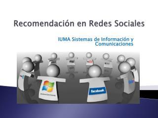 Recomendación en Redes Sociales