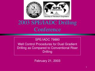 2003 SPE/IADC Drilling Conference