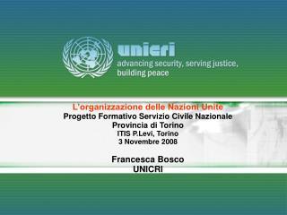 L'organizzazione delle Nazioni Unite Progetto Formativo Servizio Civile Nazionale