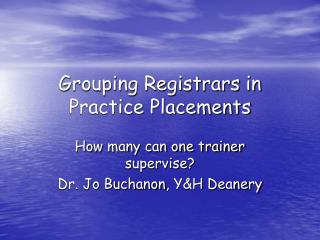 Grouping Registrars in Practice Placements
