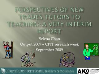 Perspectives of new Trades tutors to teaching: A very interim report