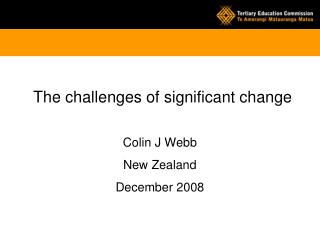 The challenges of significant change
