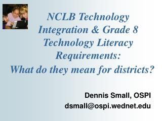 NCLB Technology Integration & Grade 8 Technology Literacy Requirements: