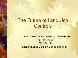 The Future of Land Use Controls