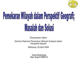 Pemekaran Wilayah dalam Perspektif Geografi;  Masalah dan Solusi