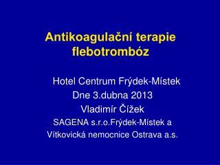 Antikoagulační terapie  flebotrombóz