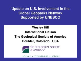 Update on U.S. Involvement in the  Global Geoparks Network Supported by UNESCO