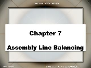 Chapter 7 Assembly Line Balancing