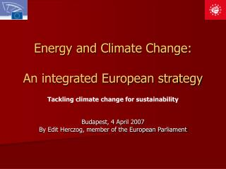 Energy and Climate Change: An integrated European strategy