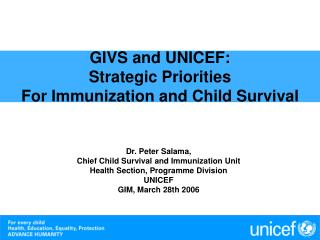 GIVS and UNICEF:  Strategic Priorities  For Immunization and Child Survival