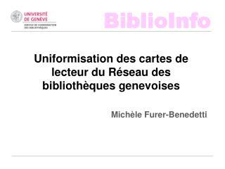 Uniformisation des cartes de lecteur du Réseau des bibliothèques genevoises