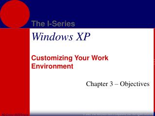 Customizing Your Work Environment