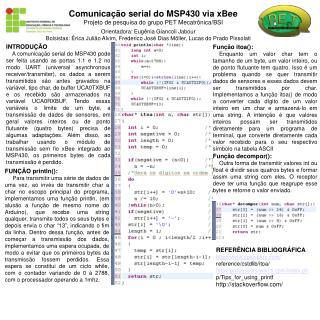 Comunicação serial do MSP430 via xBee Projeto de pesquisa do grupo PET Mecatrônica/BSI