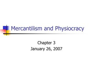 Mercantilism and Physiocracy
