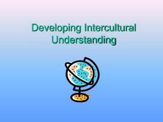 Developing Intercultural Understanding