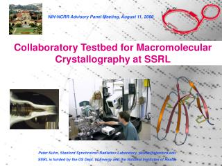 Collaboratory Testbed for Macromolecular Crystallography at SSRL