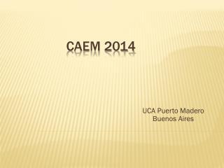 CAEM 2014