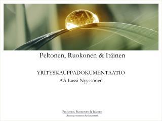 Peltonen, Ruokonen & Itäinen