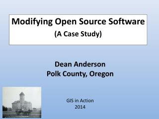 Dean Anderson  Polk County, Oregon GIS in Action  2014