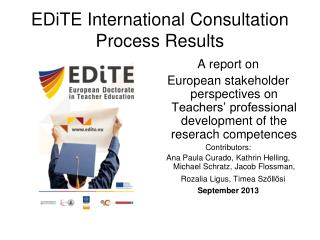 EDiTE International Consultation  Process Results