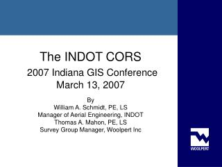 The INDOT CORS 2007 Indiana GIS Conference March 13, 2007