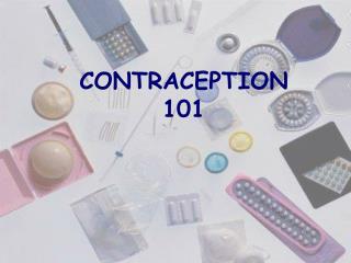 CONTRACEPTION 101