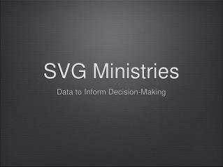 SVG Ministries