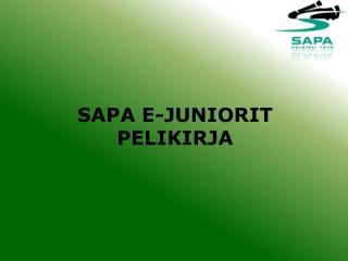 SAPA E-JUNIORIT PELIKIRJA