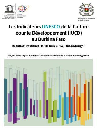 Des faits et des chiffres inédits pour illustrer la contribution de la culture au développement