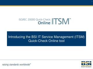Introducing the BSI IT Service Management (ITSM) Quick-Check Online tool