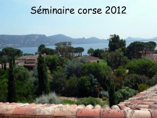 Séminaire corse 2012