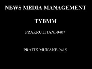 NEWS MEDIA MANAGEMENT TYBMM