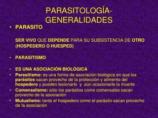 PARASITOLOGÍA- GENERALIDADES