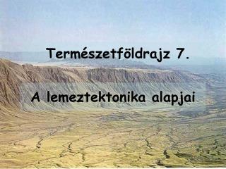 Természetföldrajz 7.