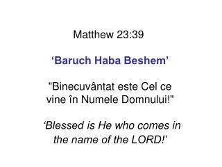 În Ierusalim stăm Laude-Ţi înălţăm Porţi deschise avem Ne e dor să revii