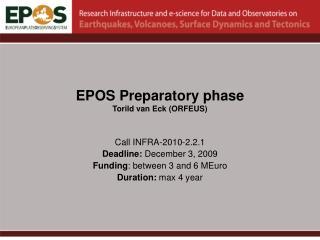 EPOS Preparatory phase Torild van Eck (ORFEUS)