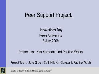 Peer Support Project.