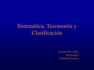 Sistem�tica, Taxonom�a y Clasificaci�n