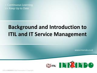 Background and Introduction to ITIL and IT Service Management