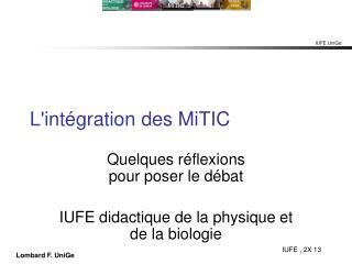 L'int�gration des MiTIC