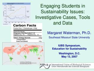 Engaging Students in Sustainability Issues:  Investigative Cases, Tools and Data
