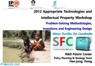 2012 Appropriate Technologies and  Intellectual Property Workshop Problem-Solving Methodologies,