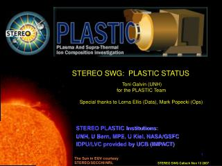 STEREO SWG:  PLASTIC STATUS  Toni Galvin (UNH) for the PLASTIC Team