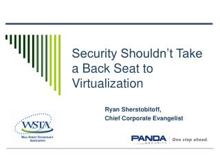 Security Shouldn't Take a Back Seat to Virtualization