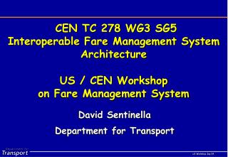 CEN TC 278 WG3 SG5 Interoperable Fare Management System Architecture