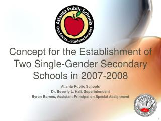 Concept for the Establishment of  Two Single-Gender Secondary Schools in 2007-2008