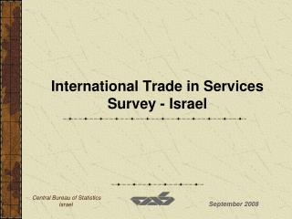 International Trade in Services Survey - Israel